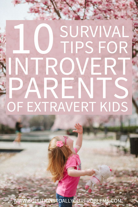 Are you an introvert parent with an extrovert child? Read on for these super helpful tips for how to make it work for both of you from an introvert Mom who has been there.