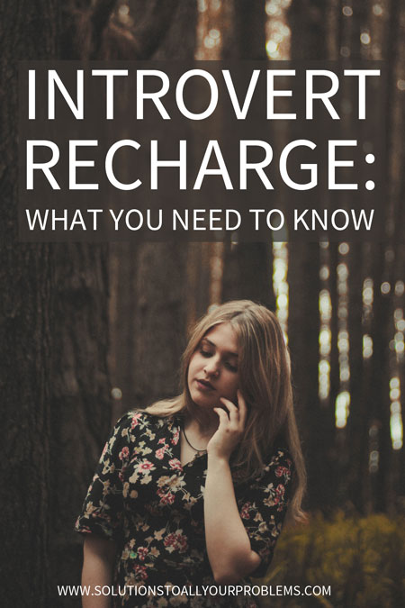Introvert problems: Not all alone time is created equal. Check out this article for tips on how to make sure you get the introvert recharge you need.