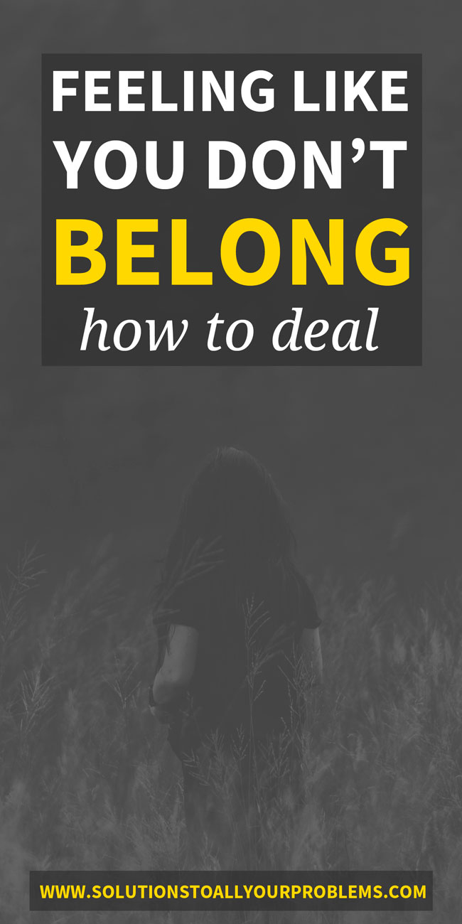 Feeling like you don't belong? Do you often feel like the outsider or the misfit? Me too! Here's how I have learned to deal with it.