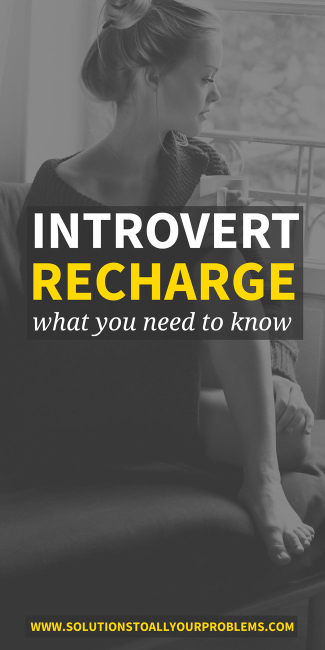 Introvert alone time: Not all alone time is created equal. Check out this article for tips on how to make sure you get the introvert recharge you need.
