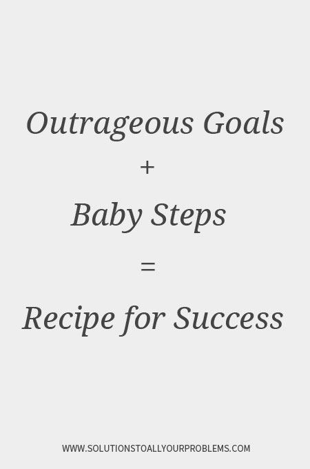 Exercise motivation quotes || Outrageous Goals + Baby Steps = Recipe for Success