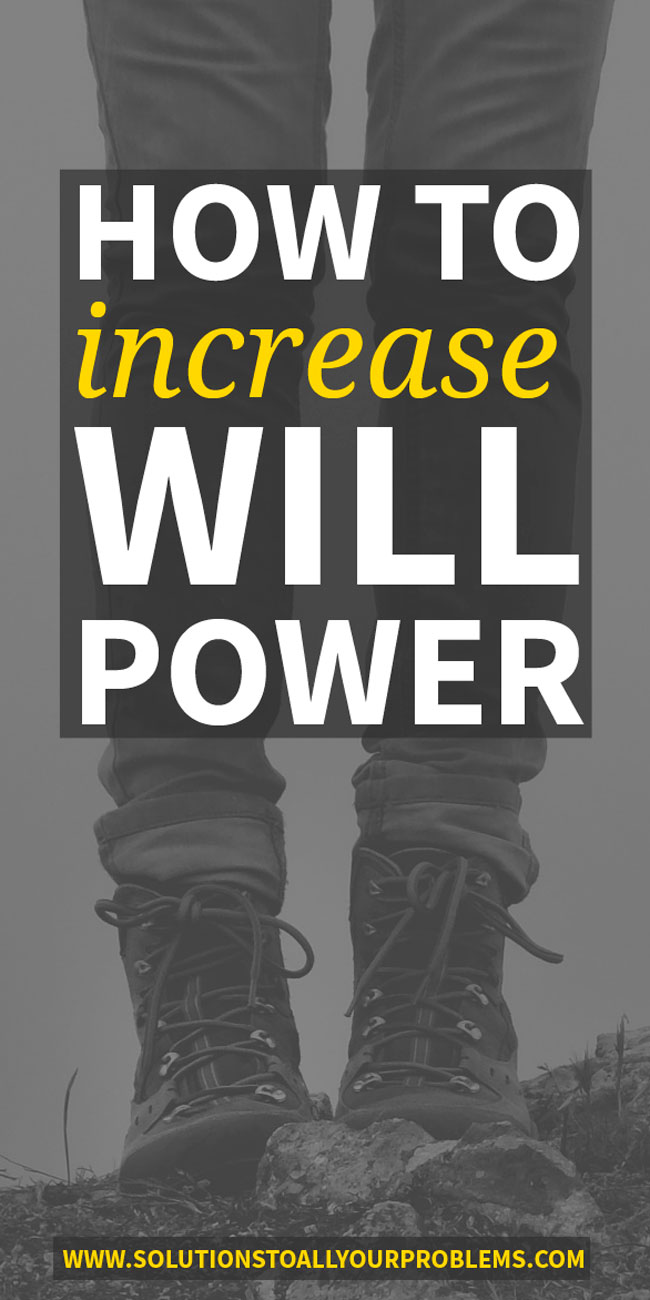 How to increase willpower and reach your life goals! I often feel like I have no willpower, but here's how I have learned not to let lack of willpower get in my way.