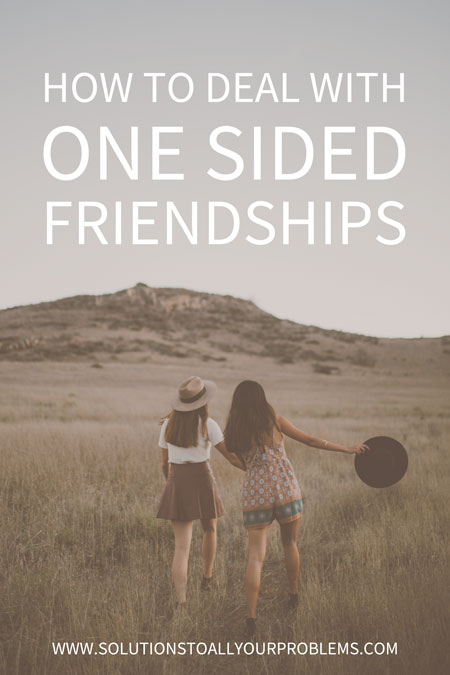 Friendship lessons: How to deal with one sided friendships from someone who has been there. :)