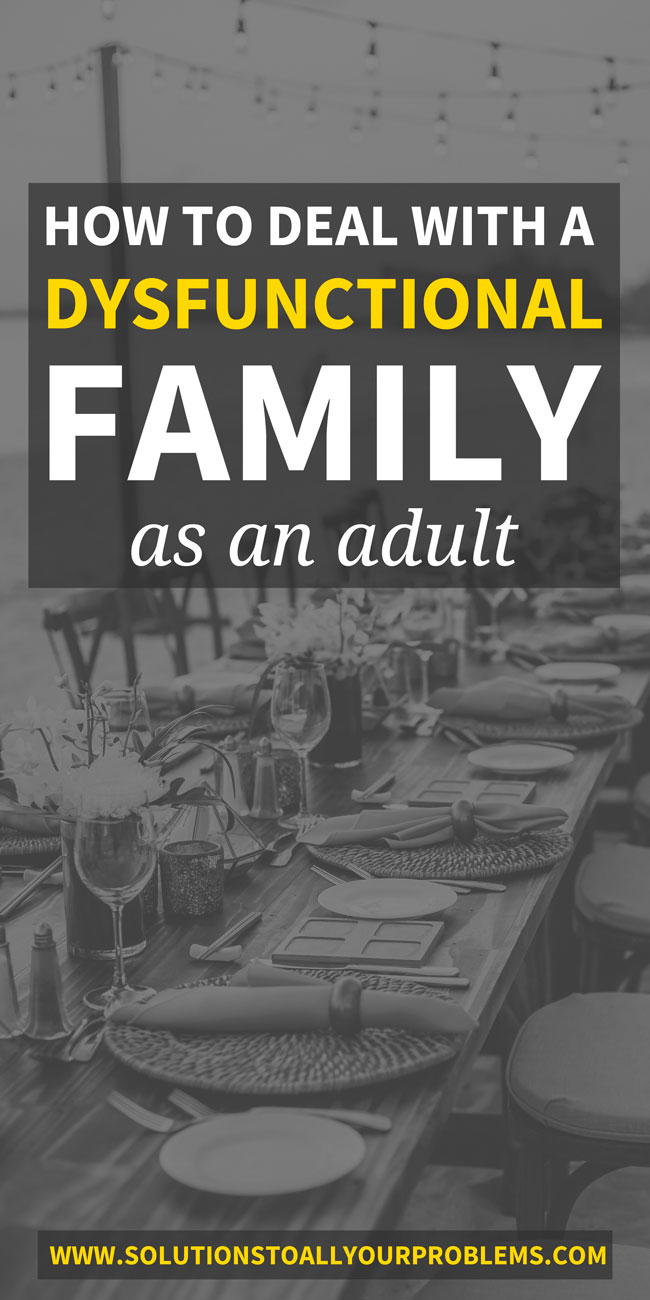 How To Deal With A Dysfunctional Family As An Adult - Some thoughts on how to deal with relatives who are a negative influence in your life based on my own experience...