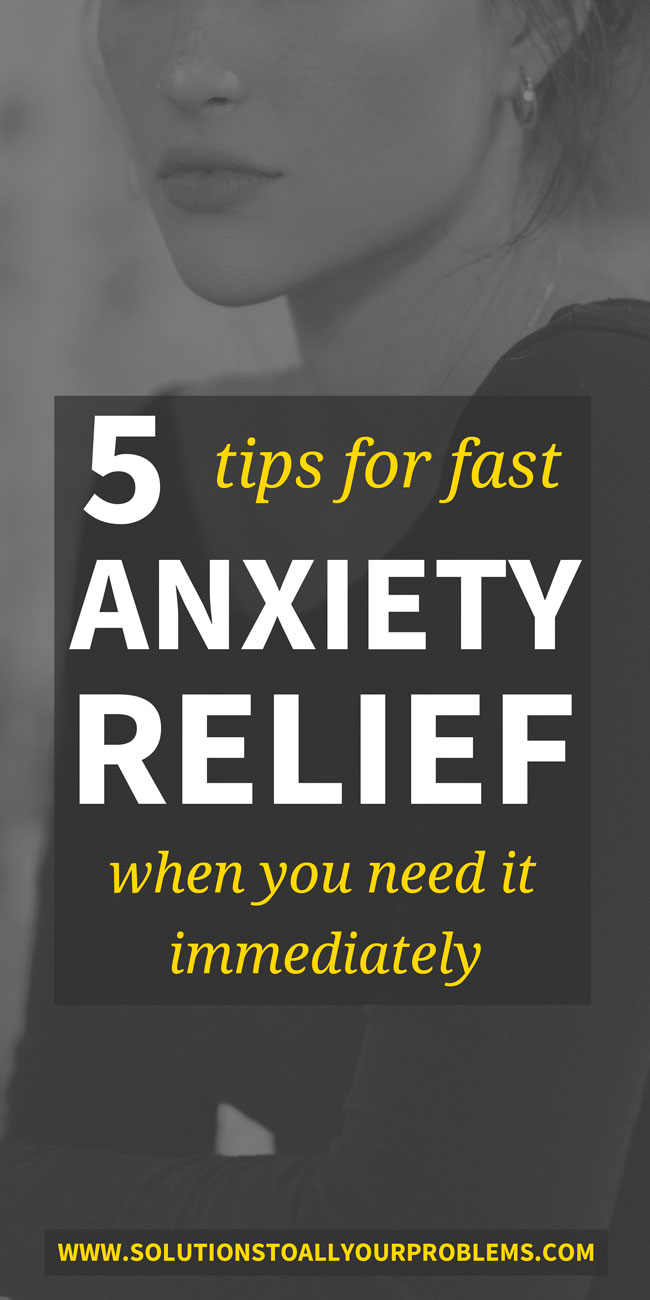 Anxiety relief when you need it fast! Here are five tips for fast anxiety relief when you need to calm down right here and right now...