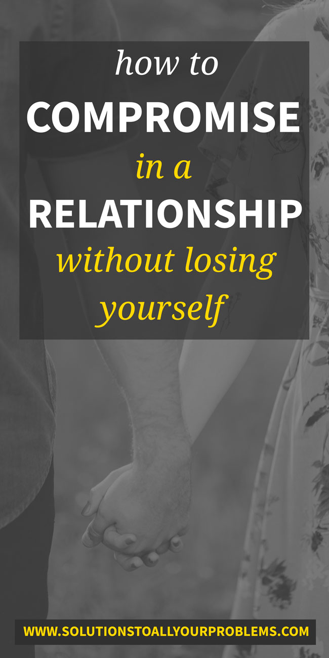 How to compromise in a relationship without losing yourself in the process. Compromise in relationships is hard, but here's what has saved my marriage...