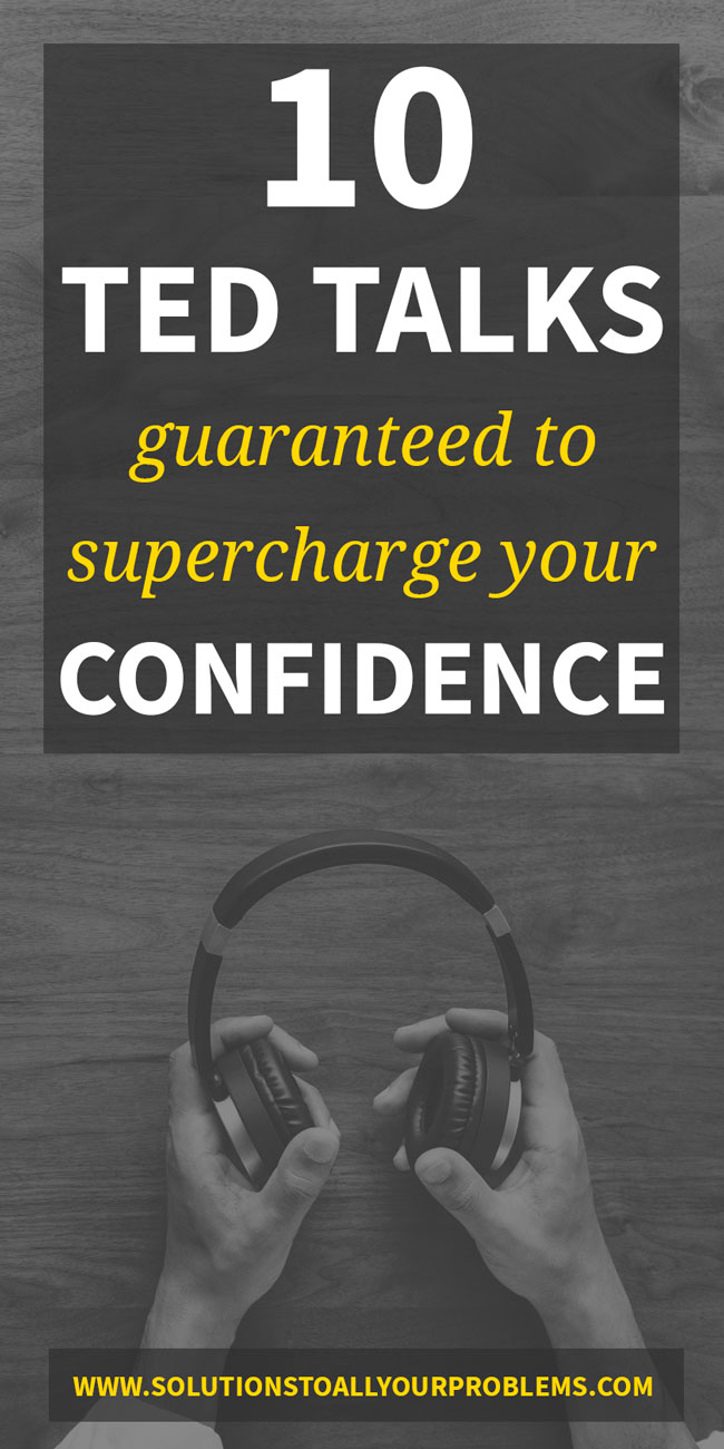 10 Ted Talks About Confidence - watch these when you need a self confidence boost!
