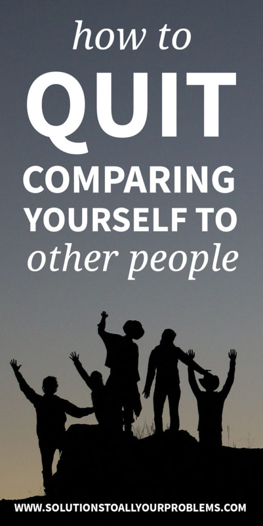 How To Stop Comparing Yourself To Others - Here are the five things I do whenever the urge to compare myself to other people shows up!
