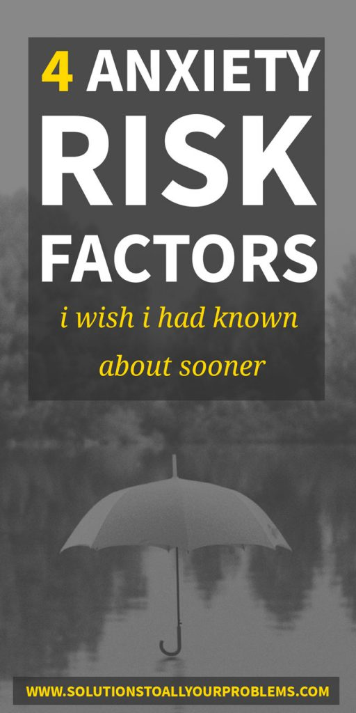 Anxiety risk factors I wish I had known about sooner!
