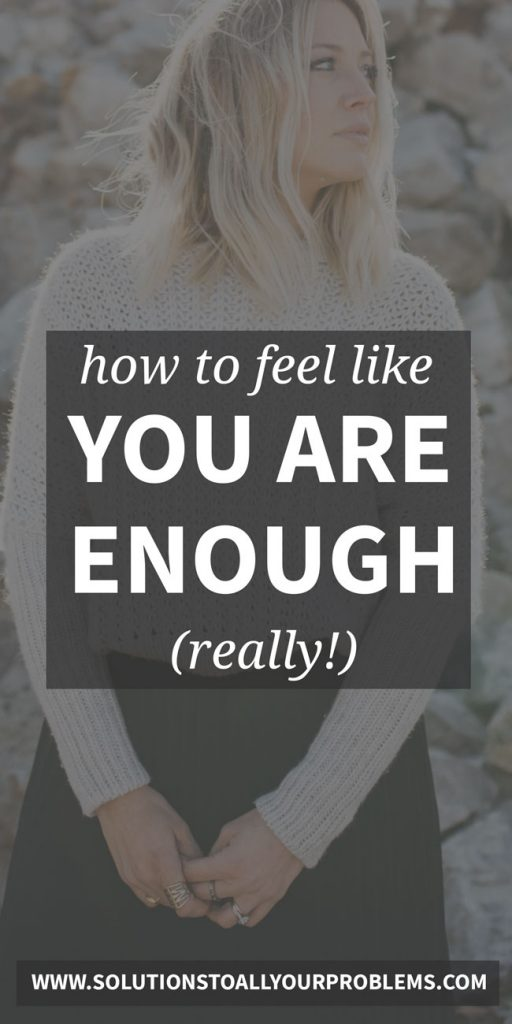 It's easy to agree that you are enough in theory, but how can you actually get to a place where you fully accept yourself - flaws and limitations and all?