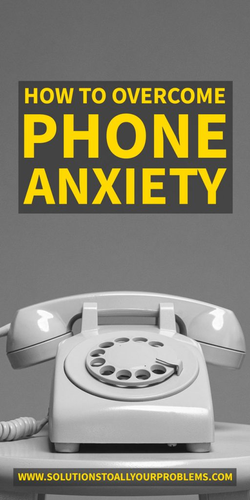 How to overcome phone anxiety from someone who has been there...