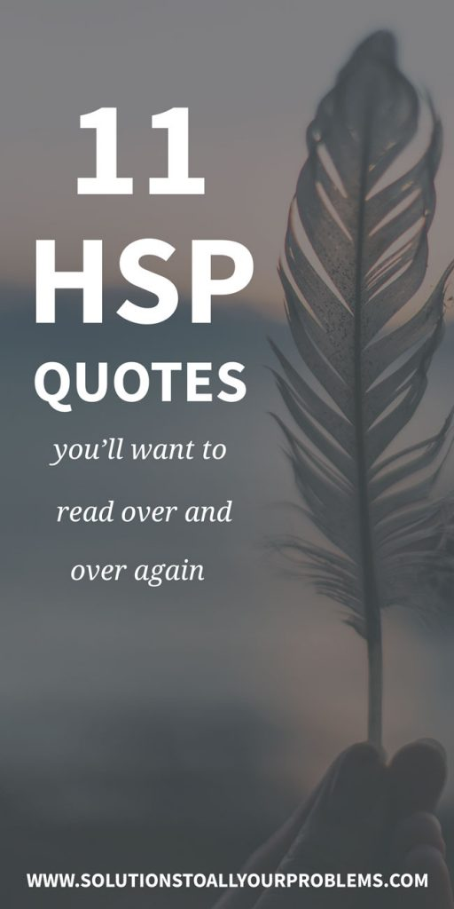 HSP quotes every highly sensitive person should read for a self esteem boost! :)