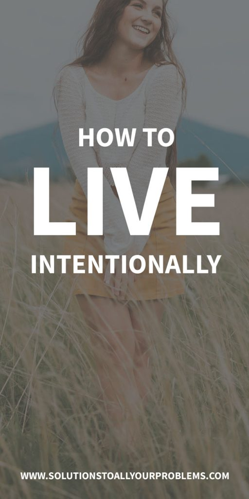 How To Live Intentionally - Check out my 10 principles for living an intentional life. This is my roadmap for staying on the right track in life.