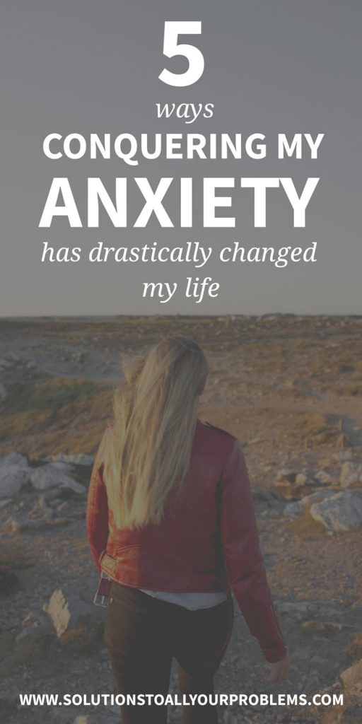 Here's how my life has changed after FINALLY getting my anxiety under control...