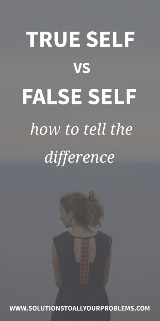 True self vs false self: how to tell the difference...
