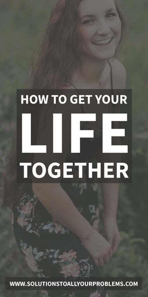 A simple 5-step framework for getting your life together