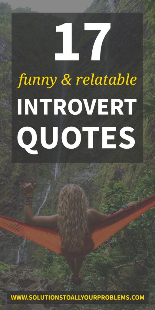 funny introvert quotes that are totally relatable :)