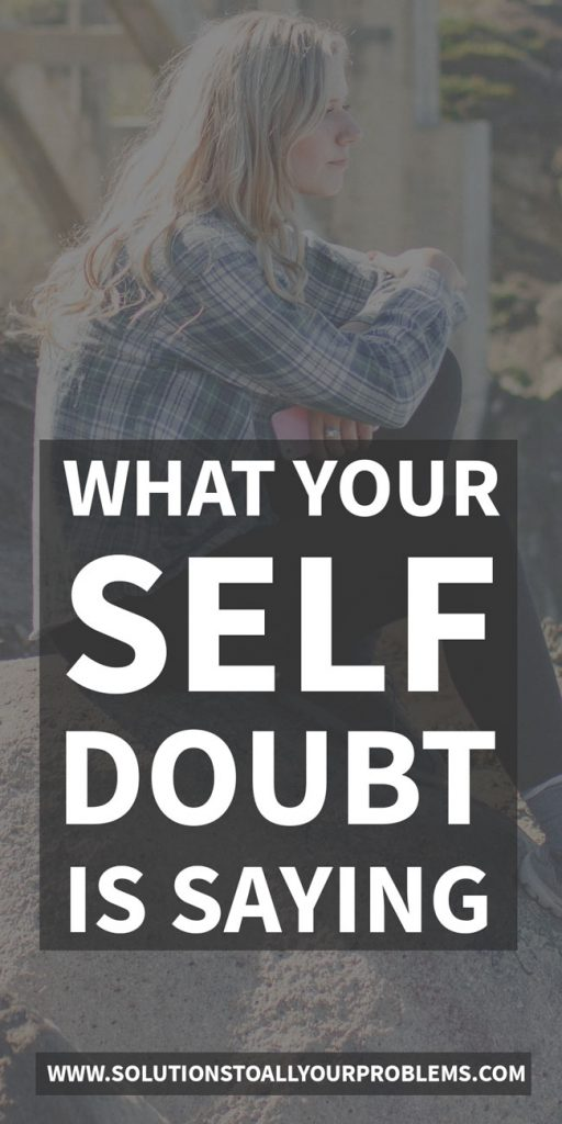 How your self doubt is trying to sabotage your progress...